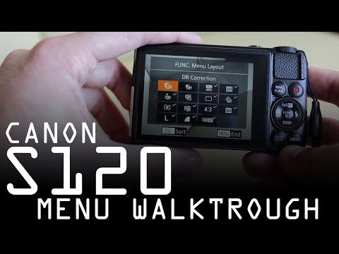 Canon Powershot S120 detailed menu walkthrough