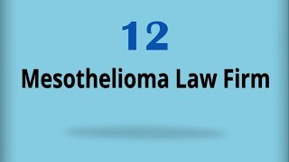 Mesothelioma Law Firm 12