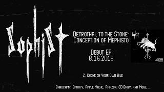 SOPHIST 'Betrothal To The Stone: Conception Of Mephisto' Full EP (Black/Grind)