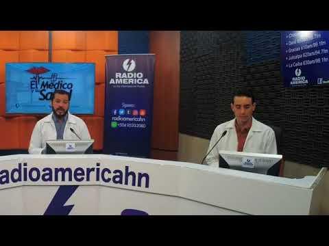 El Médico y su Salud  de Radio América Honduras Viernes 20/04/18