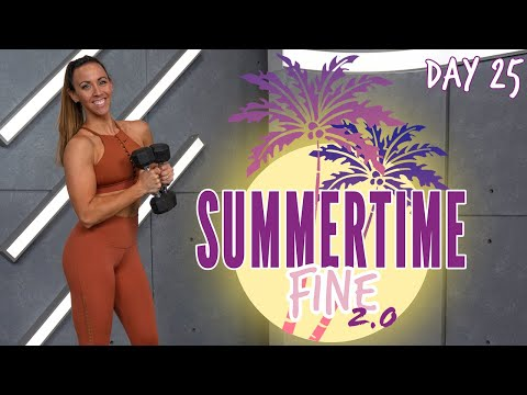 50 Minute Full Body Strong Workout | Summertime Fine 2.0 - Day 25