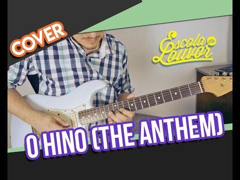O HINO (THE ANTHEM) - FERNANDINHO / JAKE HAMILTON GUITAR COVER