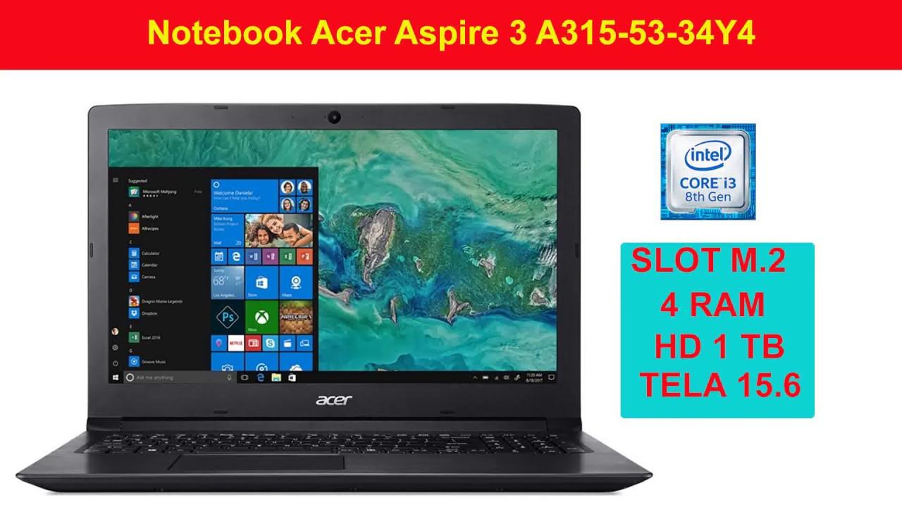 faf2990d8 notebook acer a315 53 34y4 é bom para faculdade   - YouTube