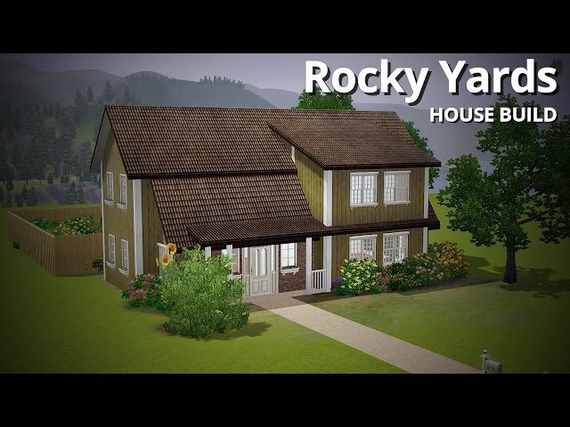 The Sims 3 House Building - Rocky Yards (w/ Rachybop)