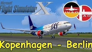 FSX | IVAO | Kopenhagen - Berlin | SAS Boeing 737 | Liongamer1 [Streamaufzeichnung]