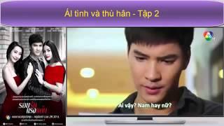 Ái Tình Và Thù Hận Tập 2 Vietsub™ │Phim Tình Cảm Thái Lan 2015 Trailer Tập 3 thumbnail