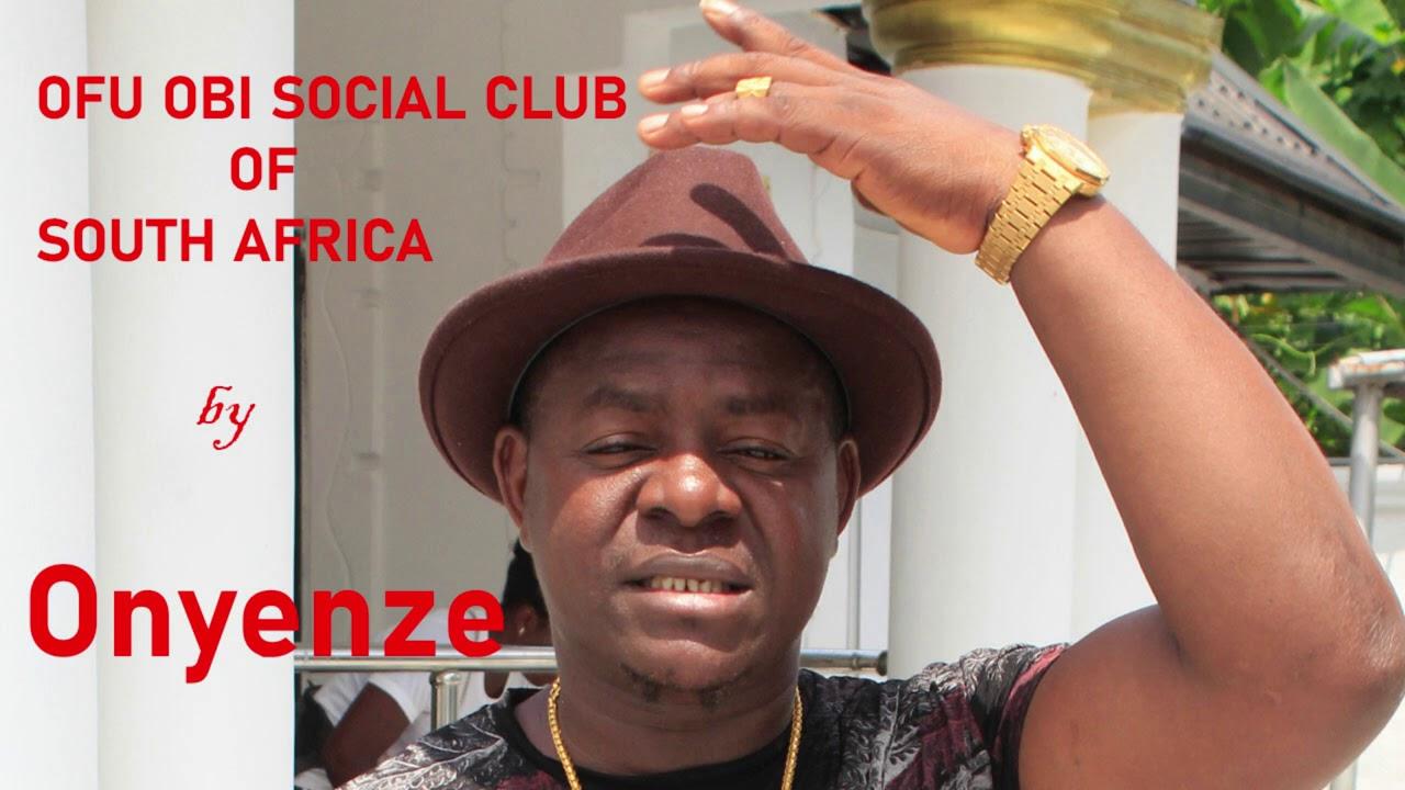 Download OFU OBI SOCIAL CLUB S/AFRICA - Onyenze (NEW MUSIC) Nigerian Highlife Music
