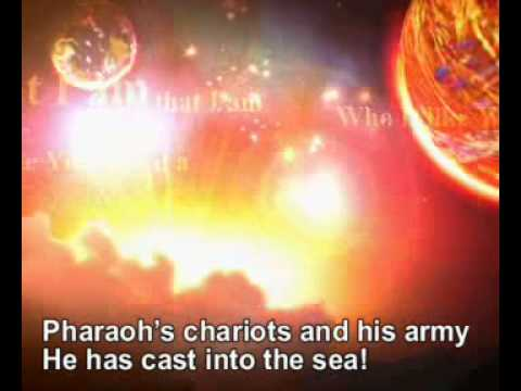 Song of Moses (Shir Moshe): The Lord is my strength and my song (with lyrics)