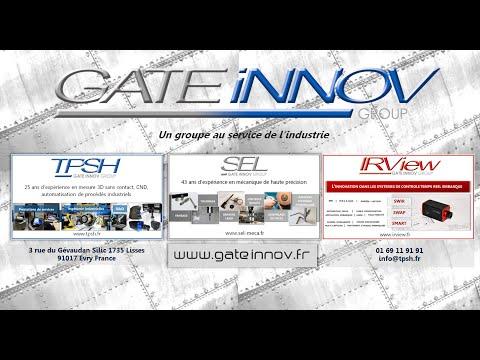 Gate Innov un groupe au service de l'Industrie TPSH SEL IRVIEW
