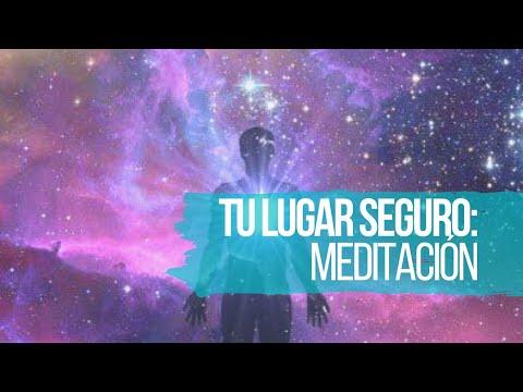 TU LUGAR SEGURO: MEDITACIÓN 4 de ABRIL 2020