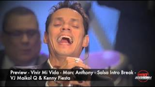 Preview Vivir Mi Vida  Marc Anthony - VJ Maikol Q & Kenny Fiesta - Salsa Intro Break - 105BPM