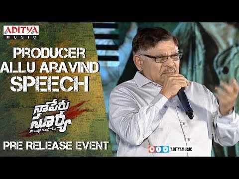 Producer Allu Aravind Speech  @ Naa Peru Surya Na Illu India Pre Release Event