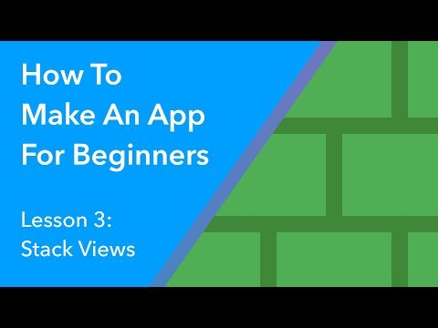 How to Make an App for Beginners - Lesson 3 (Stack Views)