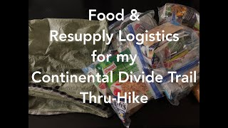 Food and Resupply Logistics for my CDT Thru Hike