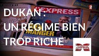 Complément d'enquête. Dukan : un régime bien trop riche - 18 janvier 2018 (France 2)