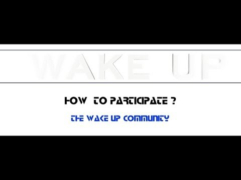 WAKE UP How to participate? - Community