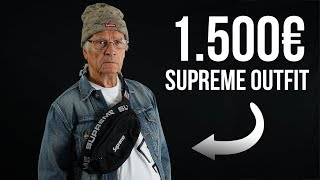 Opa's 1500€ Supreme Outfit | Propa