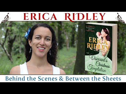 The Viscount's Christmas Temptation by Erica Ridley (Behind the Scenes & Between the Sheets)