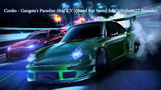 Coolio - Gangsta's Paradise (feat L.V.)(Need For Speed Edit.)(HubertGT Remake)