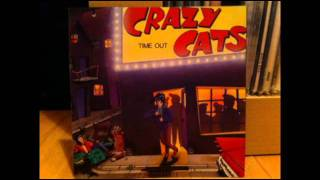 crazy cats - tainted love