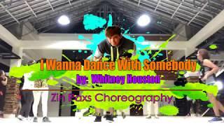 I Wanna Dance With Somebody by Whitney Houston | ZIN Paxs Choreography