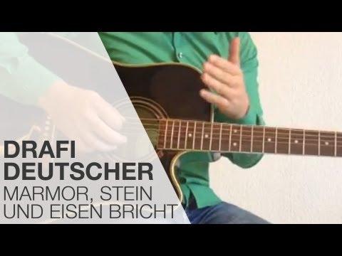 GITARREN TUTORIAL: Marmor, Stein und Eisen bricht von Drafi Deutscher / Gitarre lernen