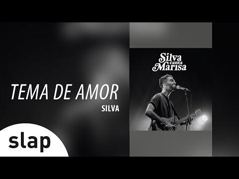 Silva - Tema De Amor Álbum Silva canta Marisa - Ao Vivo