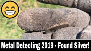 Metal Detecting 2019 #2 - Found Silver!