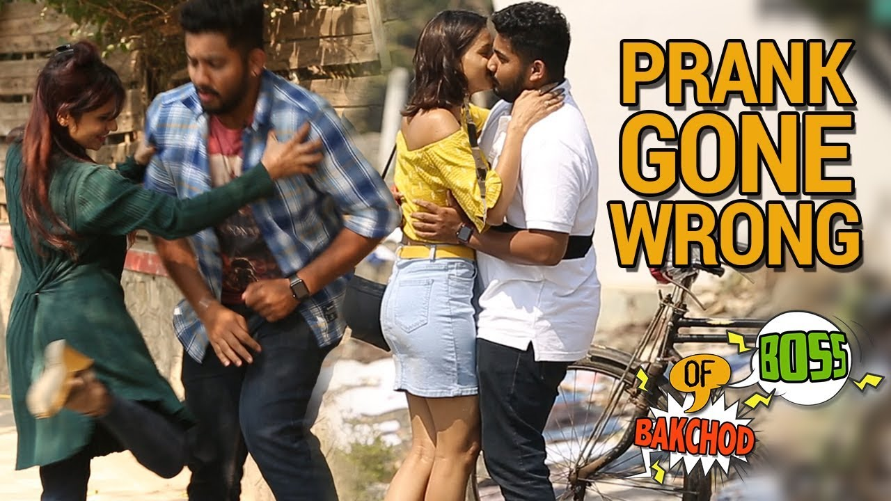 Kissing Prank India 3 Prank Gone Wrong Raj Khanna Boss Of Bakchod Best Prank 2019 Highiq