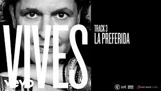 Carlos Vives - La Preferida (Audio)