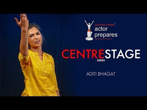 Anupam Kher's Actor Prepares – CenterStage Series – Aditi Bhagat - Promo