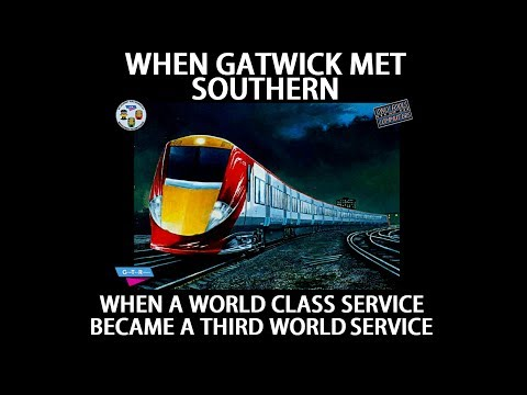 When Gatwick Met Southern