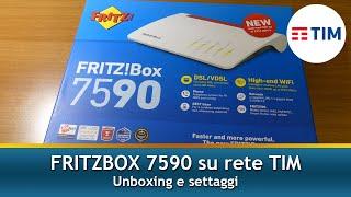 FRITZ BOX 7590 su rete TIM | Unboxing e configurazione