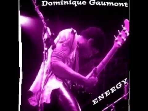Dominique Gaumont - Energy