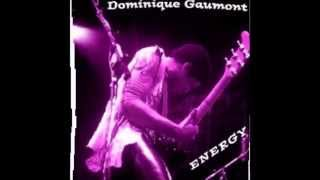Dominique Gaumont - Energy