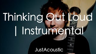 Thinking Out Loud Ed Sheeran (Acoustic Instrumental)