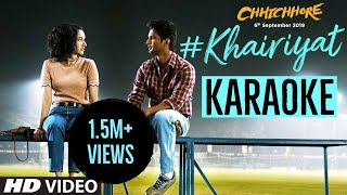 Khairiyat (Arijit Singh) - KARAOKE With Lyrics || Chhichhore || Happy Version