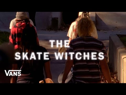 The Skate Witches   Skate   VANS