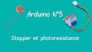 Arduino N°5 | Moteur pas à pas et photoresistance