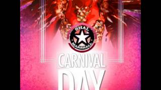 Shal Marshall - Carnival Day ( You Not Easy ) 2013 Soca
