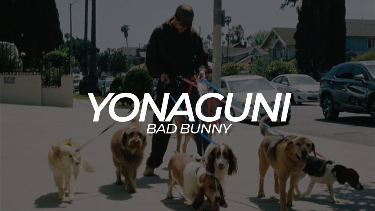 Download Yonaguni (Bad Bunny) - LETRA