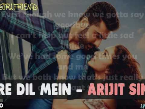 Mere Dil Mein - Half Girlfriend Lyrics | Arjun K & Shraddha K | Veronica M & Yash N | Rishi Rich