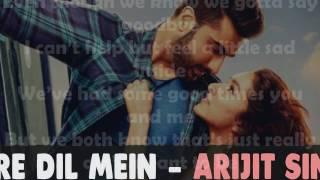 Mere Dil Mein - Half Girlfriend Lyrics   Arjun K & Shraddha K   Veronica M & Yash N   Rishi Rich