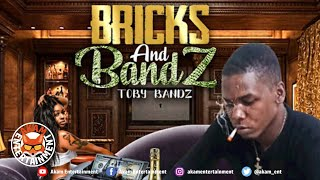 Toby Bandz - Bricks & Bandz - April 2020