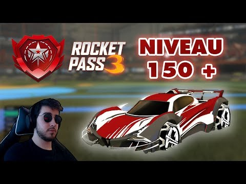 ON DEBLOQUE TOUT LE ROCKET PASS 3 ! - Rocket League FR