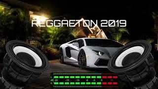 REGGAETON 2019 - LO MAS ESCUCHADO (BASS BOOSTED)