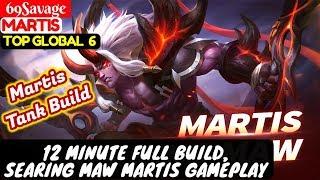 12 Minute Full Build, Searing Maw Martis Gameplay [Top Global 6 Martis] | 69Savage Martis