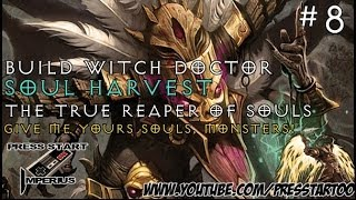 DIABLO 3 REAPER OF SOULS #8 - SOUL HARVEST BUILD WITCH DOCTOR