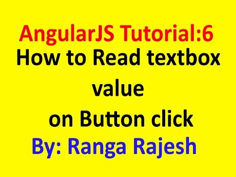 AngularJS Tutorial 6: How to read textbox data on button click using  AngularJS
