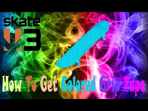 How to get colored griptape in skate 3 no import